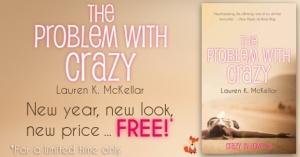 The Problem With Crazy Lauren K McKellar Free Promo 1